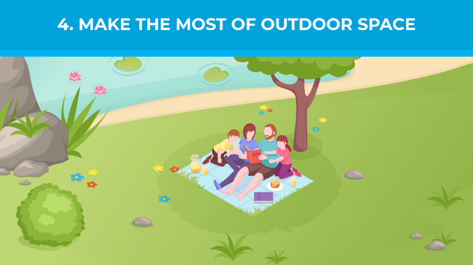 Make the Most of Outdoor Space